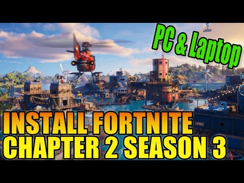 How To Install Fortnite Chapter 2 Season 3 On Windows 10 PC & Laptop Tutorial