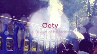 Travel Story of Ooty , Queen of hill station in India