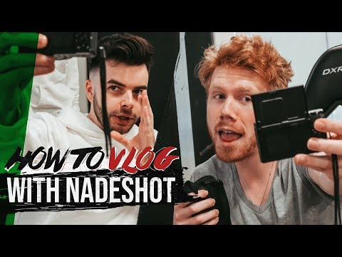 HOW TO VLOG WITH NADESHOT!