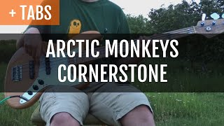 Arctic Monkeys - Cornerstone (Bass Cover with TABS!)