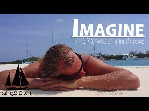17-12_Imagine - you wake up in the Bahamas (sailing syZERO)
