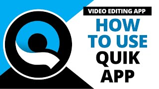 Quik – Free Video Editor for photos, clips, music | How to use quik video editor app @Next Kya