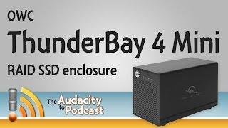 OWC ThunderBay 4 Mini offers fast RAID SSD storage