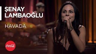 Şenay Lambaoğlu - Havada / Akustikhane #TadınıÇıkar