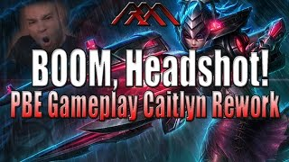 BOOM, Headshot - New Caitlyn Gameplay - PBE - League of Legends