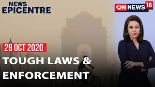 Delhi Pollution: Tough Laws Only Way To Clean Air? | News Epicentre With Marya Shakil | CNN News18