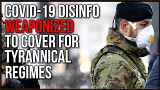 Covid-19 Disinfo Spread By Tyrannical Enemies Might Cause WWIII