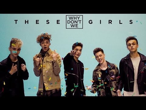 these girls lyrics why don t we