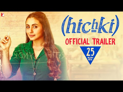 Hichki | Official Trailer | Rani Mukerji |...