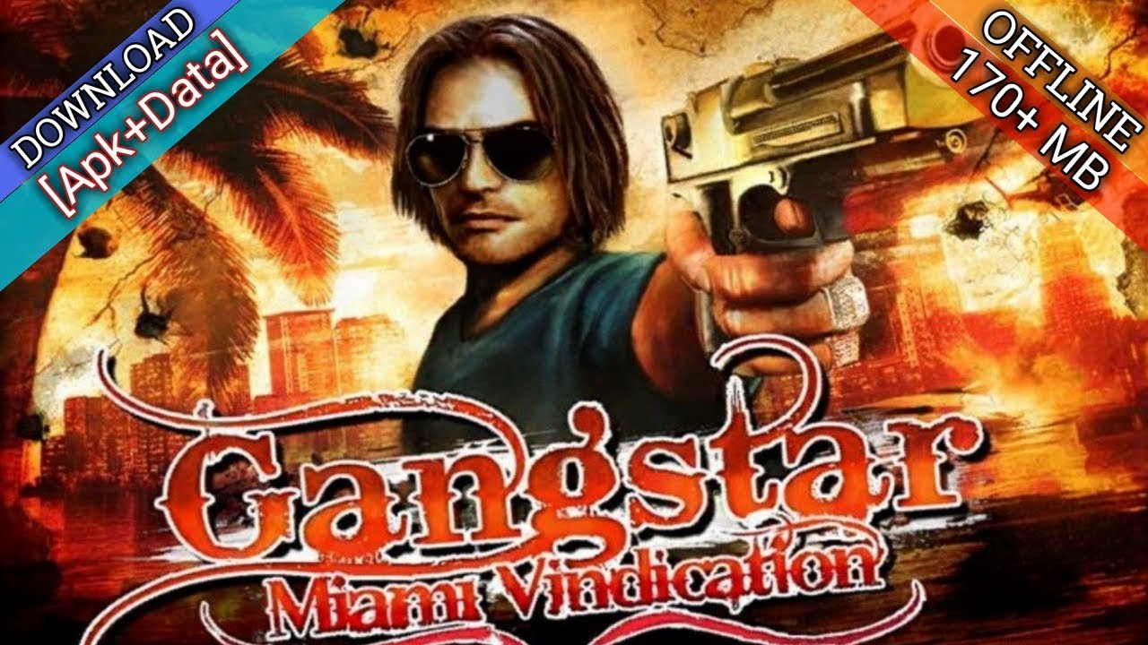 Download Gangstar: Miami Vindication HD For Android With (Apk+Data)
