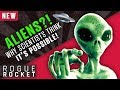 Aliens Among Us?! This Is Why SCIENTISTS Think It's Actually Possible...