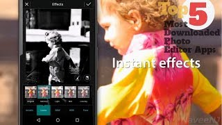 Top 5 Most Downloaded Photo Editor Apps for Android of All Time