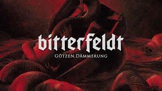 BITTERFELDT - Götzen.Dämmerung Full Album