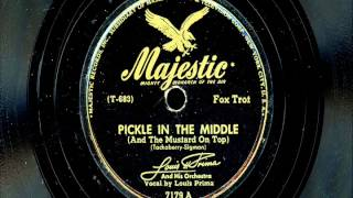 "Louis Prima & His Orchestra - ""Pickle In The Middle"""