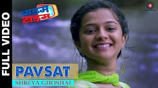 Download Hindi Video Songs - Pavsat | Prime Time | Shreya Ghoshal | Krutika Deo