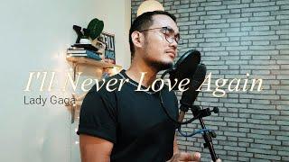 A Star Is Born / I'll Never Love Again - Lady Gaga (Ken Durano Ft. My Sister) DUET VERSION