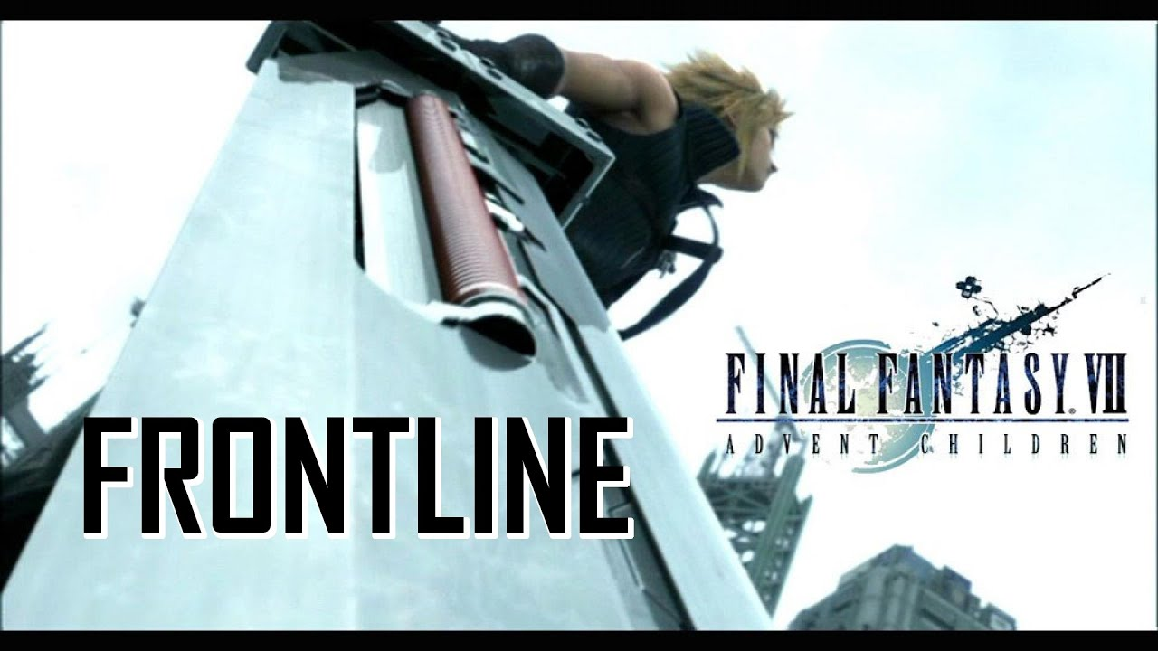 Final Fantasy AC - Frontline AMV (Anime Music Video)