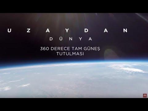 360 derece: Uzaydan
