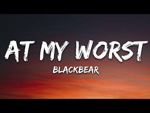 Blackbear - My Worst