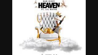 raw dizzy heaven ft lil wayne