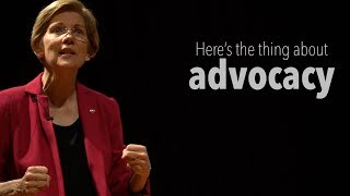 Here's the thing about advocacy
