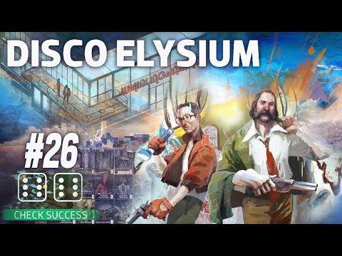 """[Мягкоголовый] Отчаянные меры в сложной ситуации, """"Disco Elysium"""" (#26)"""