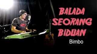 Lagu Nostalgia - BALADA SEORANG BIDUAN - Bimbo.COVER by Lonny