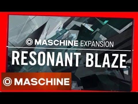 RESONANT BLAZE - Demo Kit All Patterns - Maschine Expansion NI