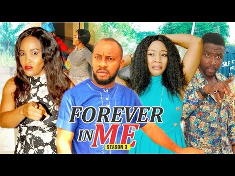 FOREVER IN ME 3 - 2018 LATEST NIGERIAN NOLLYWOOD MOVIES