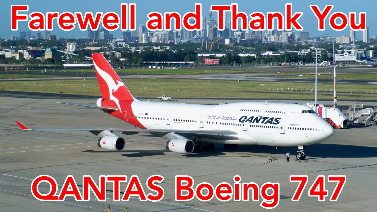 Qantas Boeing 747 Retired - Goodbye and thank you  - Our Queen of the Skies