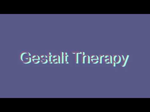 How to Pronounce Gestalt Therapy