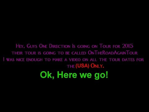 One Direction On The Road Again Tour List For 2015 United States [Only] [HD]