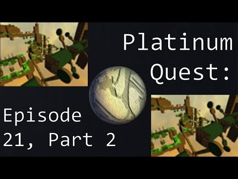MANIC INSANITY (Platinum Quest: Episode 21, part 2)