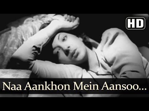 Best Song From Aag (1948) - Naa Aankhon Mein Aansoo - Nargis - Raj Kapoor - Hit Hindi Classic Songs