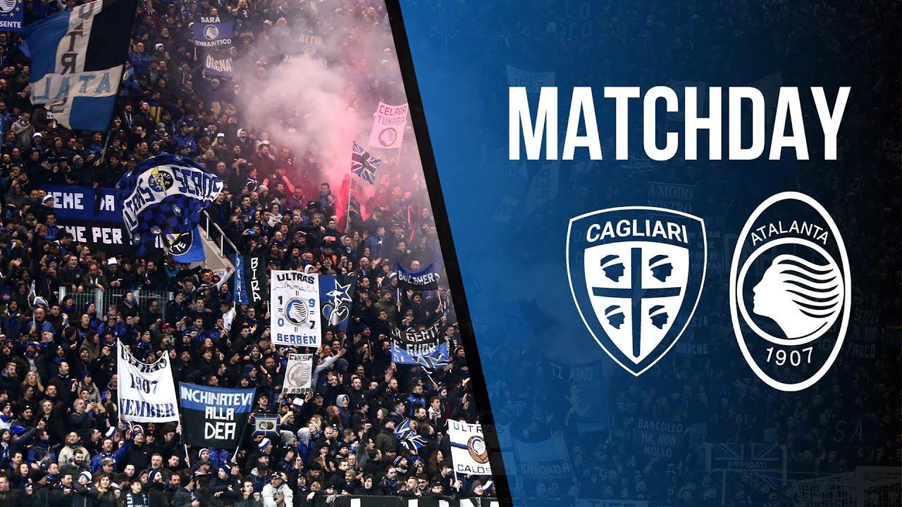 30ª Serie A TIM | Cagliari-Atalanta MATCHDAY