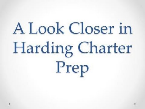 A Look Closer in Harding Charter Prep
