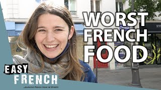 Famous French Food French People Actually Hate | Easy French 128