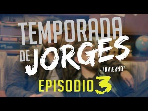 Temporada de Jorges - Episodio 3