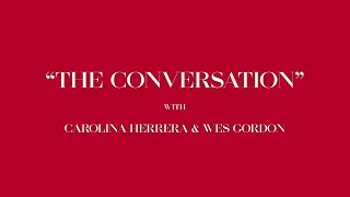 The Conversation Trailer | Carolina Herrera New York