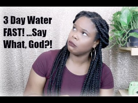 3 Day Water Fast | My Christian Experience