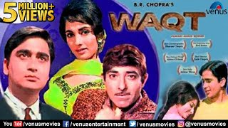 Waqt hindi full movie | balraj sahni, raaj kumar, sunil dutt | bollywood hindi classic movies