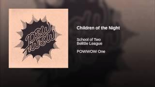 Children of the Night (Belittle League Remix)