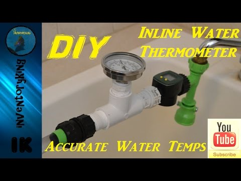 How To : DIY Inline Water Changer Thermometer | Accurate Water Temps