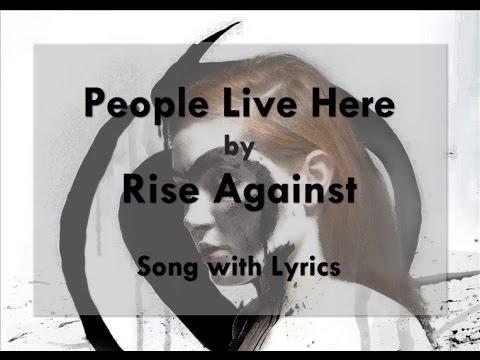 [HD] [Lyrics] Rise Against - People Live Here