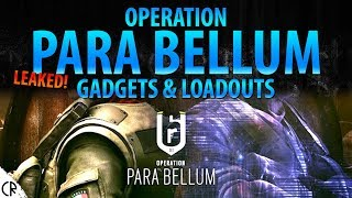 Operation Para Bellum Leaked - Gadgets & Loadouts - 6News - Tom Clancy