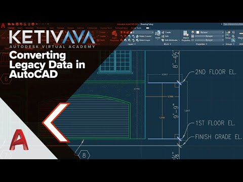 converting-legacy-data-in-autocad- -autodesk-virtual-academy