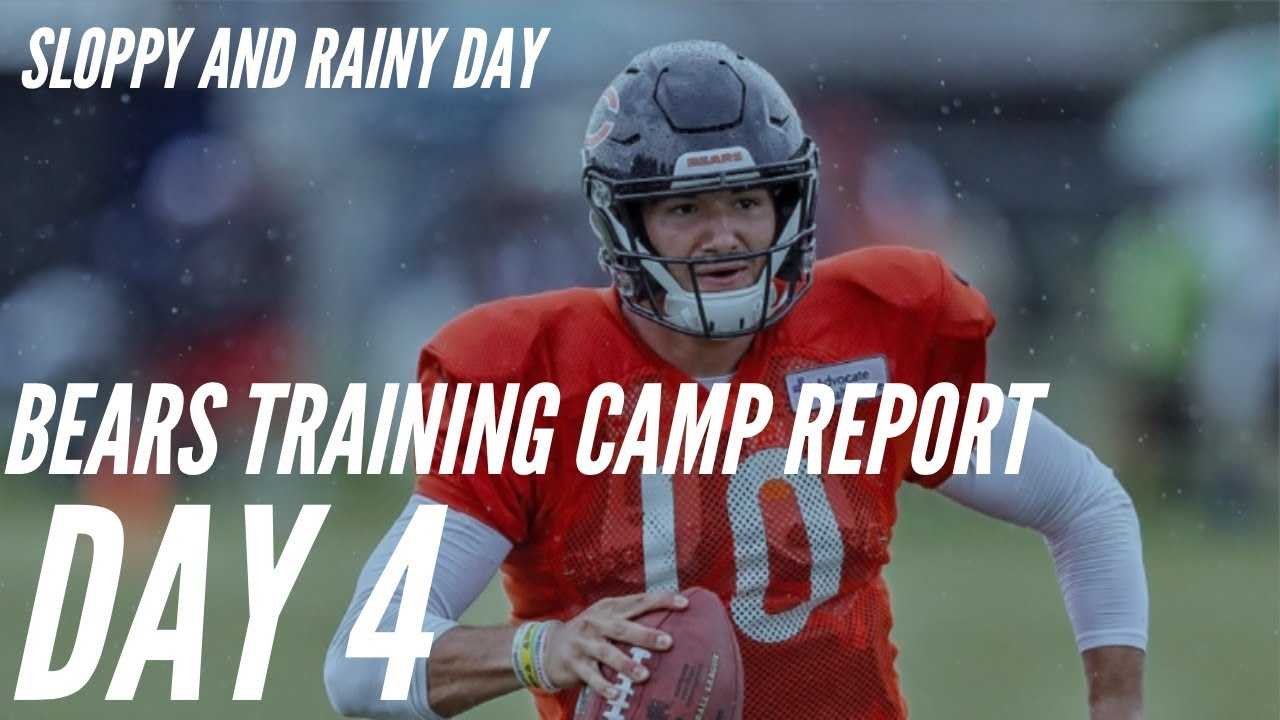 Chicago Bears Training Camp Report Day 4 : Sloppy and Rainy