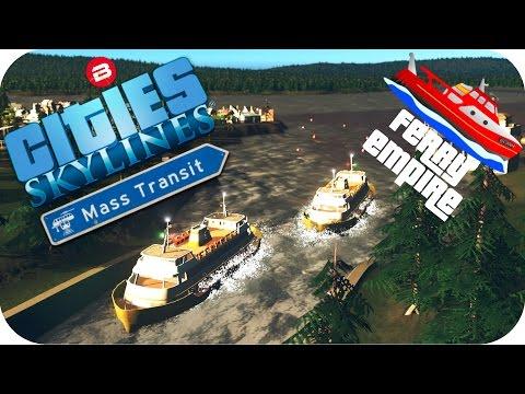 Cities Skylines Gameplay: FERRY EMPIRE SCENARIO Cities: Skylines MASS TRANSIT DLC  Scenario #1