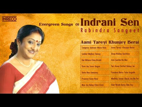 top-14-indrani-sen-songs-|-rabindra-sangeet-|-the-golden-voice-of-indrani-sen