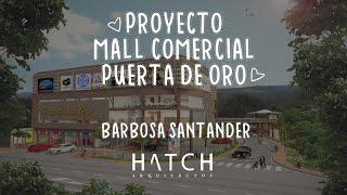 ANIMACIÓN 3D : Mall Comercial - Puerta de ORO  (Santander) HATCH Arquitectos.👕👖🧤🧥🧣💄